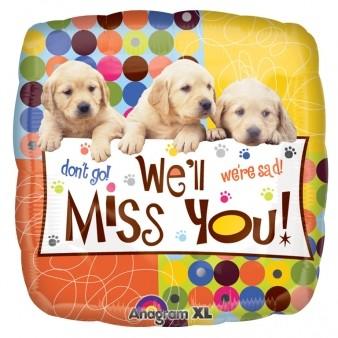 We'll Miss You Pups Foil Balloon